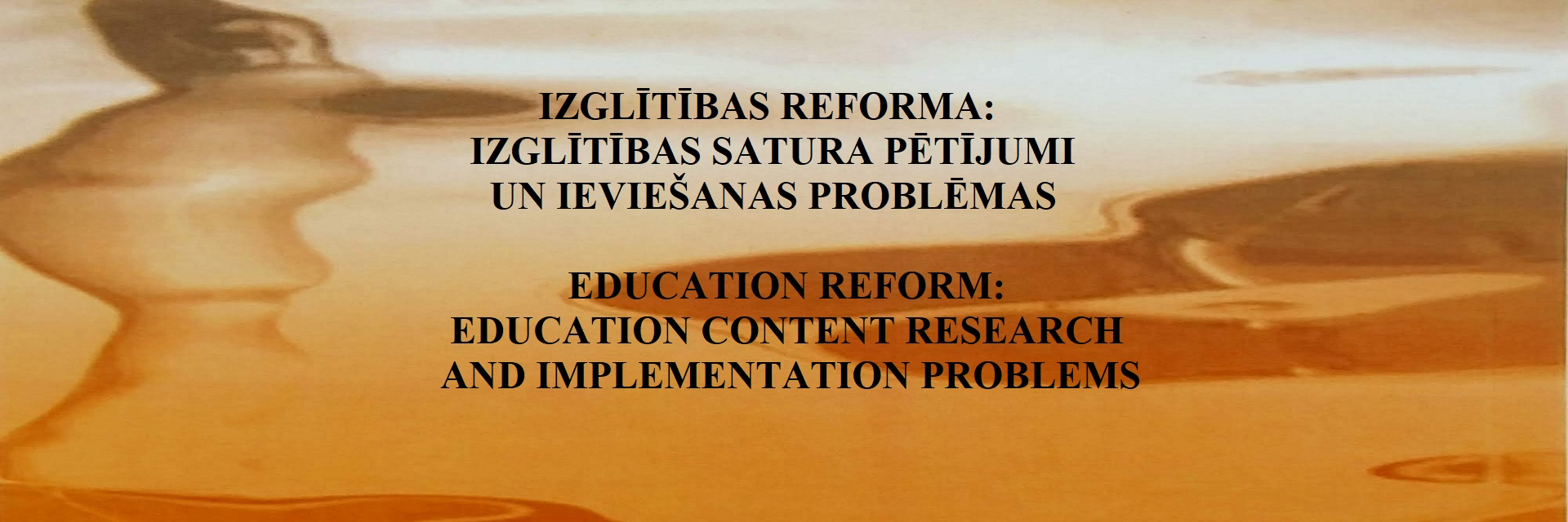 Education Reform: Education Content Research and Implementation Problems